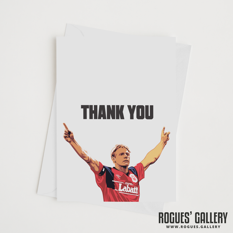 "Psycho Stuart Pearce Nottingham Forest legend Thank You card 6x9"" NFFC"