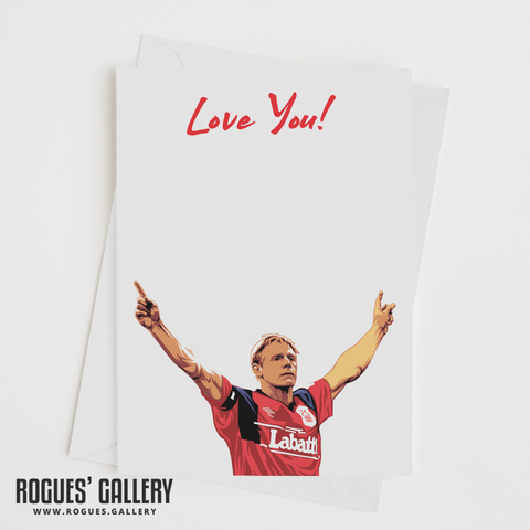 "Psycho Stuart Pearce Nottingham Forest legend Love You Valentine's Day card 6x9"" NFFC"