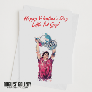 Robbo Little Fat Guy Valentine's Day Card John Robertson