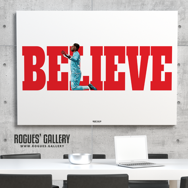 Brice Samba Nottingham Forest goalkeeper A0 limited edition great poster Believe