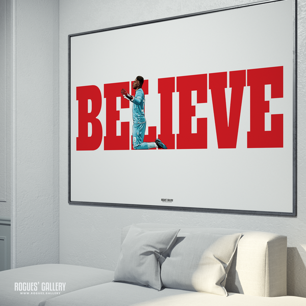 Brice Samba Nottingham Forest goalkeeper A0 poster Believe