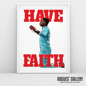 Brice Samba Nottingham Forest goalkeeper A3 art print Have Faith