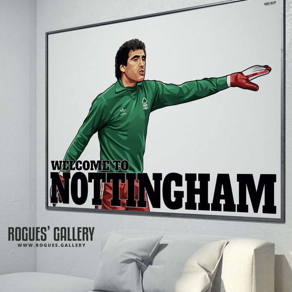 Peter Shilton Nottingham Forest goalkeeper  Welcome To Nottingham NFFC City Ground A0 print poster