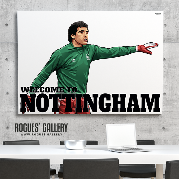 Peter Shilton Nottingham Forest goalkeeper  Welcome To Nottingham NFFC City Ground A0 print