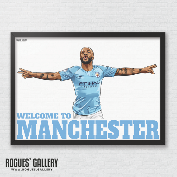 Raheem Sterling Manchester City Maine Road MCFC Sky Blues Winger England A3 Print Welcome