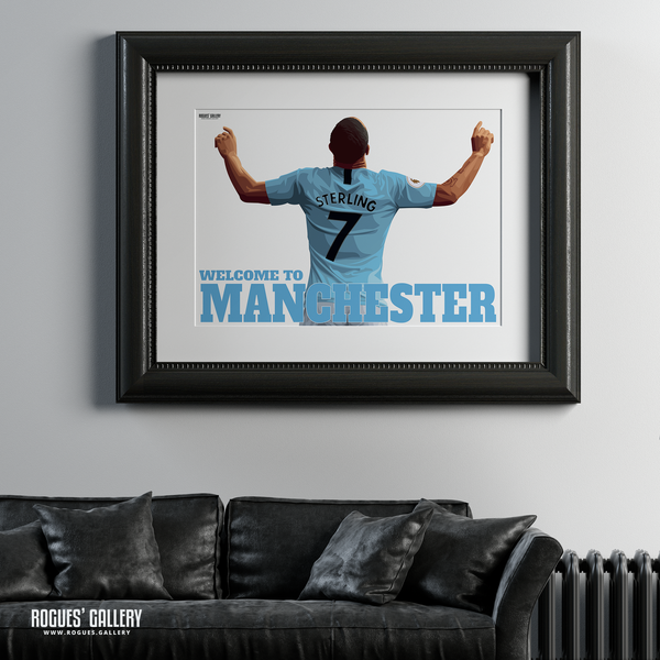 Raheem Sterling Manchester City Maine Road MCFC Sky Blues Winger England A1 Print Welcome