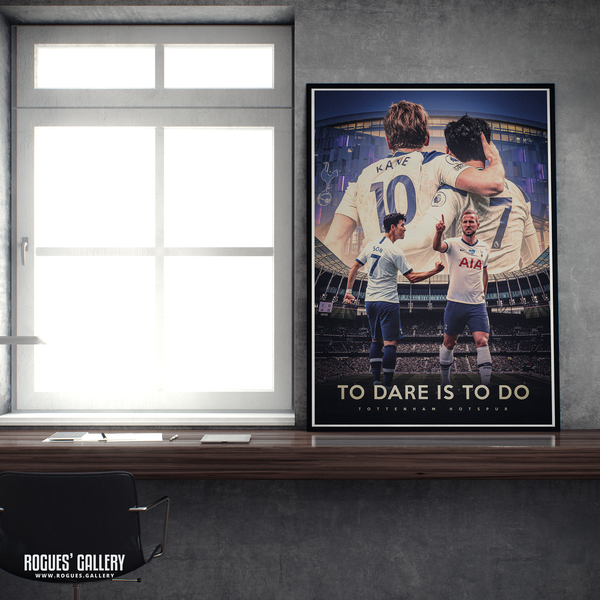 Tottenham Hotspur Harry Kane Son Heung-min Spurs To Dare is to do A1 print goals partnership