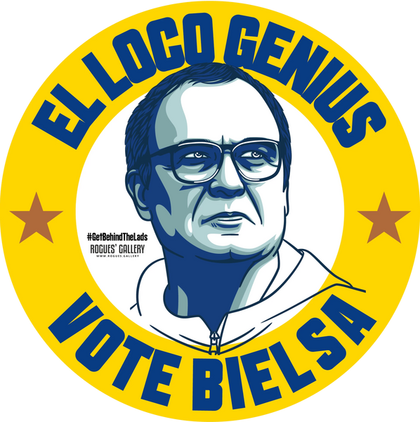 Marcelo Bielsa Leeds United Manager stickers Vote #GetBehindTheLads El Loco