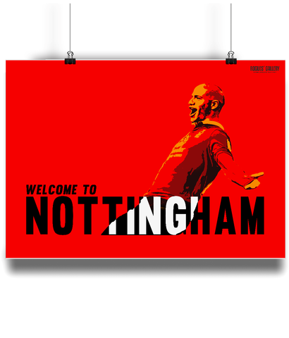 Welcome Back To Nottingham Poster