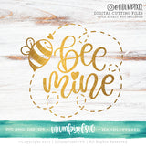 Bee Mine - SVG PNG DXF EPS Cut File • Silhouette • Cricut • More