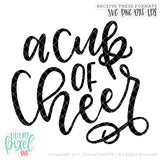 A Cup of Cheer - SVG PNG DXF EPS Cut File • Silhouette • Cricut • More