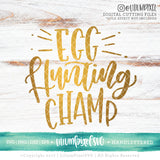 Egg Hunting Champ - SVG PNG DXF EPS Cut File • Silhouette • Cricut • More