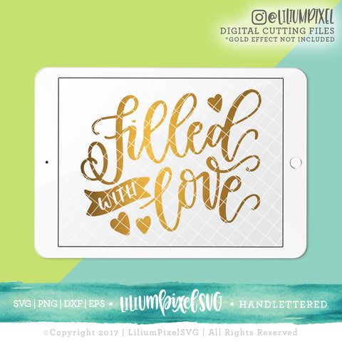 Filled With Love - SVG PNG DXF EPS Cut File • Silhouette • Cricut • More