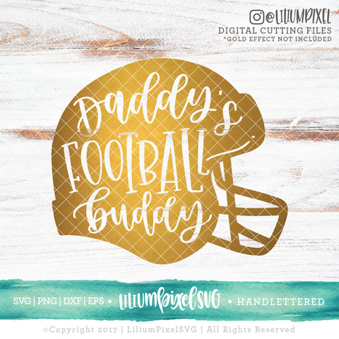 Football Helmet - Daddys Football Buddy - SVG PNG DXF EPS Cut File • Silhouette • Cricut • More