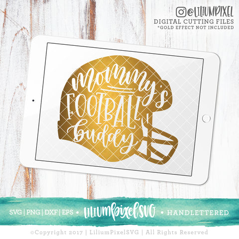 Football Helmet - Mommys Football Buddy - SVG PNG DXF EPS Cut File • Silhouette • Cricut • More