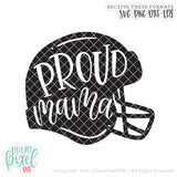 Football Helmet - Proud Mom - SVG PNG DXF EPS Cut File • Silhouette • Cricut • More