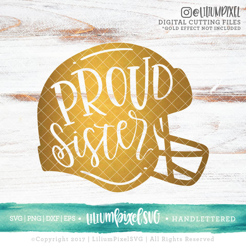 Football Helmet - Proud Sister - SVG PNG DXF EPS Cut File • Silhouette • Cricut • More