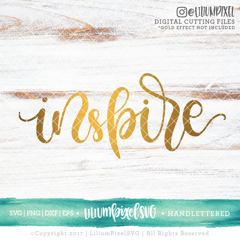 Inspire - SVG PNG DXF EPS Cut File • Silhouette • Cricut • More