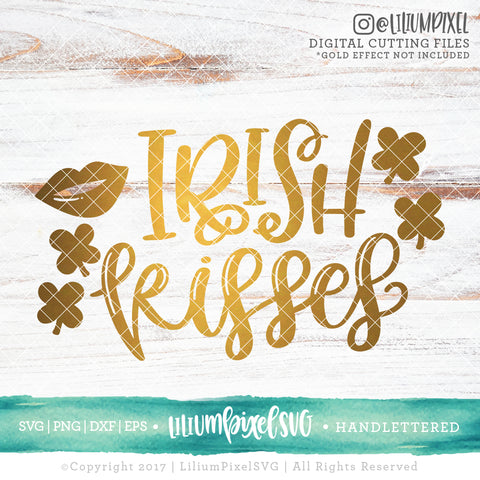 Irish Kisses - SVG PNG DXF EPS Cut File • Silhouette • Cricut • More