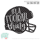 Football Helmet - Its A Football Thing - SVG PNG DXF EPS Cut File • Silhouette • Cricut • More