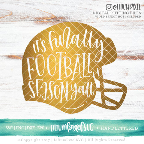 Football Helmet - Its Finally Football Season Yall - SVG PNG DXF EPS Cut File • Silhouette • Cricut • More