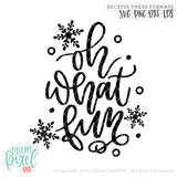 Oh What Fun | Snowflake - SVG PNG DXF EPS Cut File • Silhouette • Cricut • More