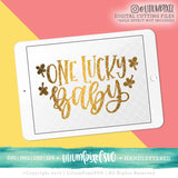 One Lucky Baby - SVG PNG DXF EPS Cut File • Silhouette • Cricut • More