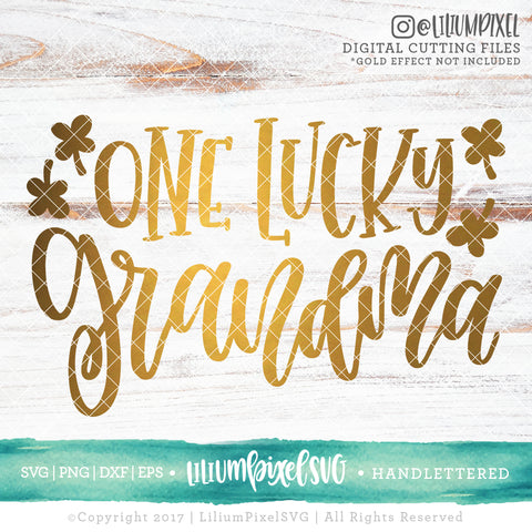 One Lucky Grandma - SVG PNG DXF EPS Cut File • Silhouette • Cricut • More