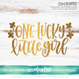 One Lucky Little Girl - SVG PNG DXF EPS Cut File • Silhouette • Cricut • More