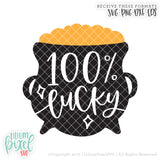 Pot of Gold - 100 Percent Lucky - SVG PNG DXF EPS Cut File • Silhouette • Cricut • More