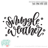 Snuggle Weather - SVG PNG DXF EPS Cut File • Silhouette • Cricut • More