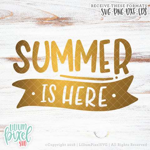 Summer is Here  - SVG PNG DXF EPS Cut File • Silhouette • Cricut • More