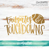 Tailgates and Touchdowns - SVG PNG DXF EPS Cut File • Silhouette • Cricut • More