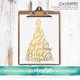 Baby Its Cold Outside Christmas Tree - SVG PNG DXF EPS Cut File • Silhouette • Cricut • More