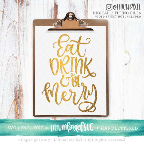 Eat Drink and Be Merry - SVG PNG DXF EPS Cut File • Silhouette • Cricut • More