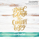 Good Tidings of Comfort and Joy - SVG PNG DXF EPS Cut File • Silhouette • Cricut • More