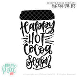 Happy Hot Cocoa Season Cup - SVG PNG DXF EPS Cut File • Silhouette • Cricut • More