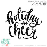 Holiday Cheer 2017 - SVG PNG DXF EPS Cut File • Silhouette • Cricut • More