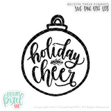 Holiday Cheer Bauble - SVG PNG DXF EPS Cut File • Silhouette • Cricut • More