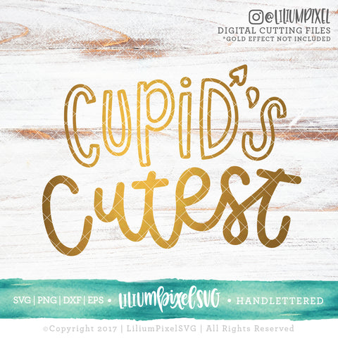 Cupid's Cutest - SVG PNG DXF EPS Cut File • Silhouette • Cricut • More