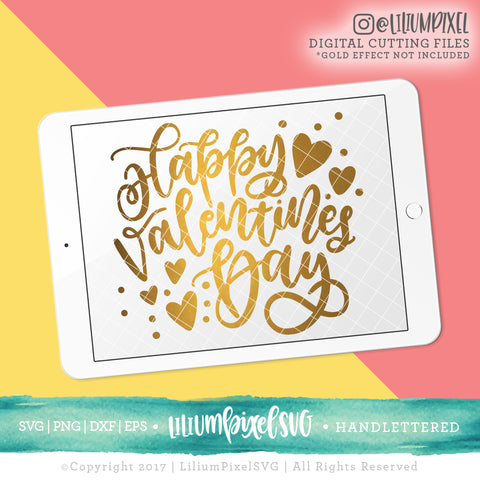 Happy Valentines Day - SVG PNG DXF EPS Cut File • Silhouette • Cricut • More