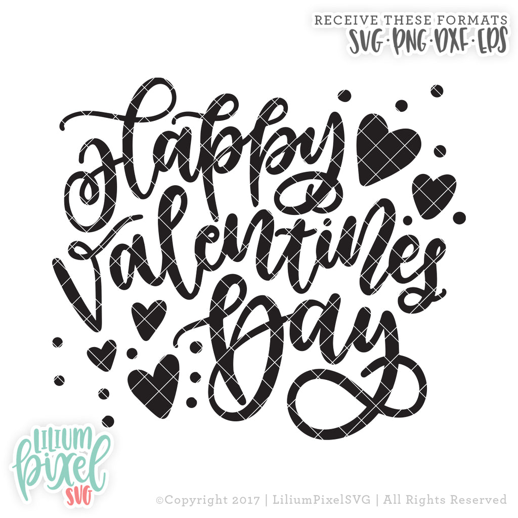 Happy Valentines Day Svg Png Dxf Eps Cut File Lilium Pixel Svg