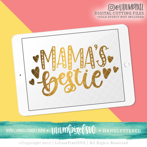 Mama's Bestie - SVG PNG DXF EPS Cut File • Silhouette • Cricut • More
