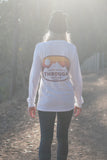 ONLY WAY OUT IS THROUGH - L/S MYSTIC TEE