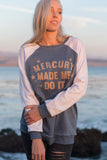 MERCURY MADE ME - ZEN SWEATSHIRT