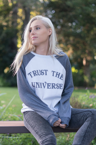 TRUST THE UNIVERSE - ZEN SWEATSHIRT