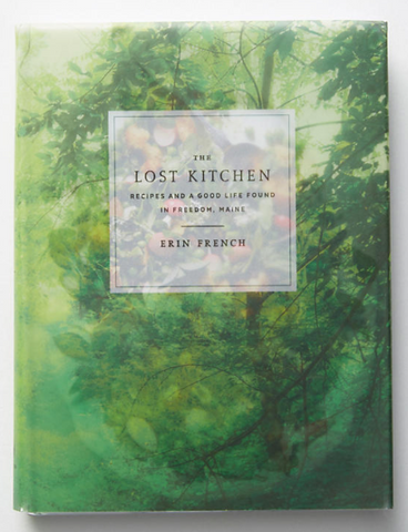 The Lost Kitchen By Erin French Kristen Coates