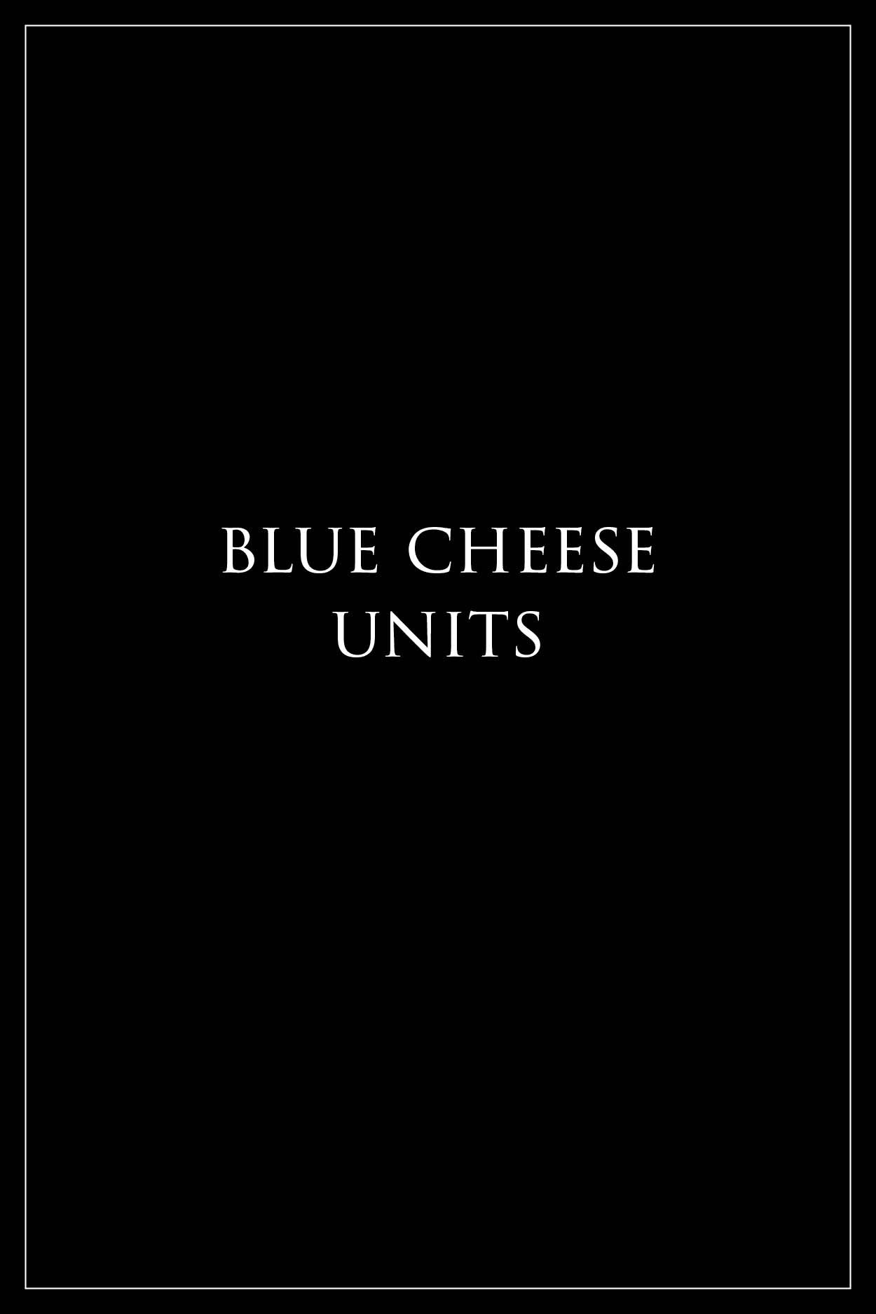 Blue Cheese Units - Milk the Cow Licensed Fromagerie