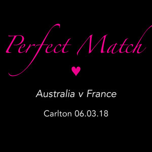 Perfect Match: Australia v France (Carlton)