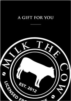Milk the Cow Gift Voucher (Dollar Amount)